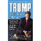 Trump: Think Like A Billionaire: Everything You Need To Know About Success, Real Estate, And Life by Donald J. Trump; Meredith McIver