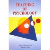 Teaching of Psychology by Yogesh Kumar Singh, Ruchika Nath