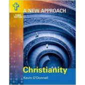 A New Approach: Christianity By Kevin O' Donnell 3rd Edition (ANA)