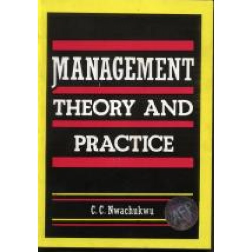 discuss how management theory and practice Management and leadership are important for the delivery of good health services although the two are similar in some respects, they may involve  discuss issues.